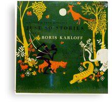 Boris Karloff Just So Stories Canvas Print