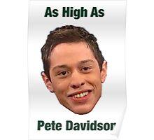 Pete Davidson-- High Poster