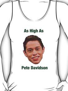 Pete Davidson-- High T-Shirt