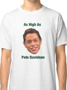 Pete Davidson-- High Classic T-Shirt