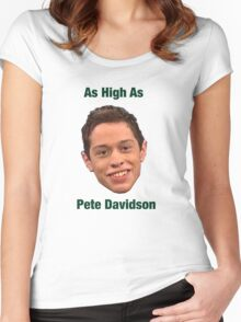 Pete Davidson-- High Women's Fitted Scoop T-Shirt