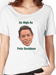 Pete Davidson-- High Women's Relaxed Fit T-Shirt
