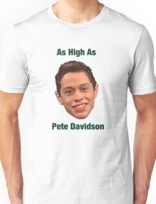 Pete Davidson-- High Unisex T-Shirt