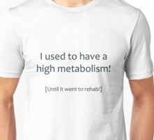 High Metabolism Unisex T-Shirt
