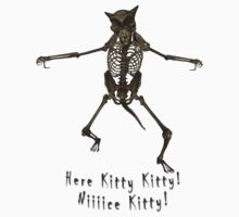 Here Kitty Kitty!  Shirts & Stickers by Rivendell