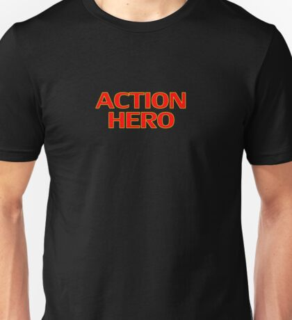 Action Hero -T-Shirt Sticker Unisex T-Shirt