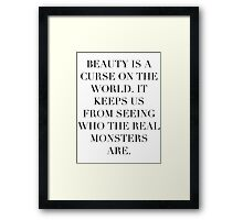 Simplistic Quote - On: Beauty Framed Print