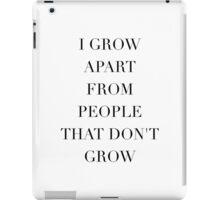 Simplistic Quote - On: Growth iPad Case/Skin