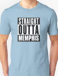 Straight outta Memphis! T-Shirt