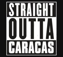Straight outta Caracas! by tsekbek
