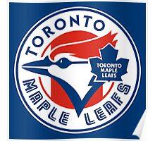 Toronto Maple Jays - Blue Leafs Poster