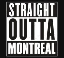 Straight outta Montreal! by tsekbek