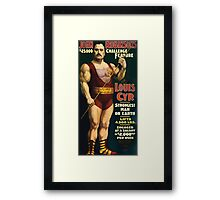Poster 1890s Louis Cyr strongest man on earth 1898 Framed Print