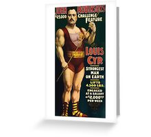 Poster 1890s Louis Cyr strongest man on earth 1898 Greeting Card