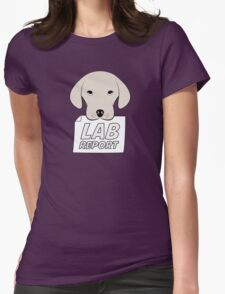 Lab Report Womens Fitted T-Shirt