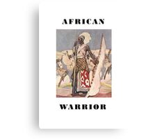 African warrior Canvas Print