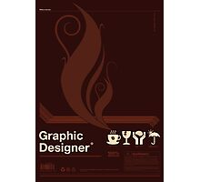 Graphic Designer Photographic Print