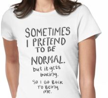 Awesome - Normal is boring Womens Fitted T-Shirt