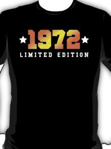 1972 Limited Edition Birthday Shirt T-Shirt