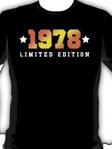 1978 Limited Edition Birthday Shirt T-Shirt