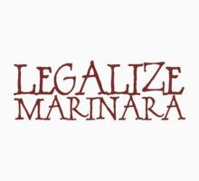Legalize Marinara by digerati