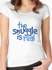 The snuggle is real Women's Fitted Scoop T-Shirt