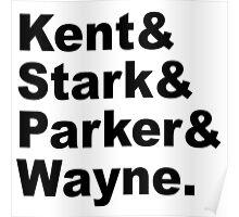 Kent&Stark&Parker&Wayne. Poster