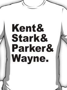 Kent&Stark&Parker&Wayne. T-Shirt
