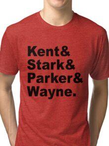 Kent&Stark&Parker&Wayne. Tri-blend T-Shirt
