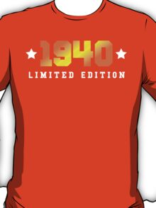 1940 Limited Edition Birthday Shirt T-Shirt