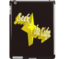 Seek the Light iPad Case/Skin