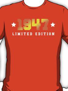 1947 Limited Edition Birthday Shirt T-Shirt