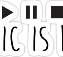 Music Is Life - Black Sticker