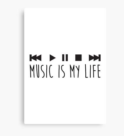 Music Is My Life - Black Canvas Print