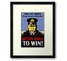 Better Work To Win -- WWII Propaganda Framed Print
