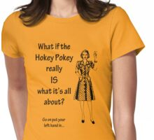 Hokey Pokey Womens Fitted T-Shirt