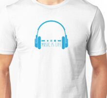 Music Is Life + Headphones - Blue Unisex T-Shirt