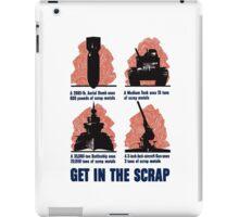 Get In The Scrap -- WWII Propaganda iPad Case/Skin