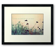 There Are Perks to Being a Wallflower. Framed Print