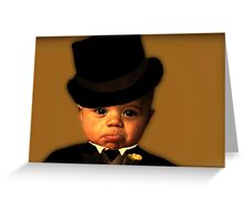 """""""Yes Sir ! That's My Baby ...!"""" Greeting Card"""