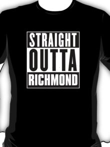 Straight outta Richmond! T-Shirt