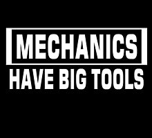 mechanic's have big tools by comelyarts