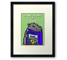 Comic Books are Hip! Framed Print