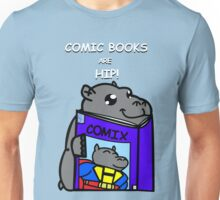 Comic Books are Hip! Unisex T-Shirt