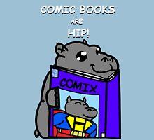 Comic Books are Hip! Unisex T-Shirt