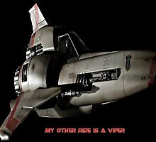My Other Ride is A Viper by BSG-C-Rebels