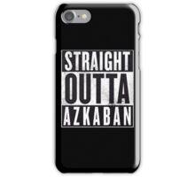Straight Outta Azkaban iPhone Case/Skin