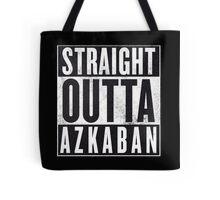 Straight Outta Azkaban Tote Bag