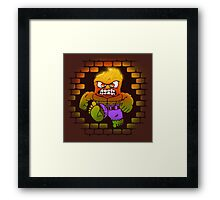 DONT MAKE HIM ANGRY Framed Print