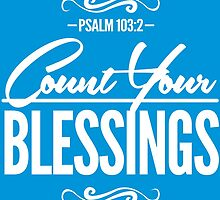 Count Your Blessings by theteeproject
